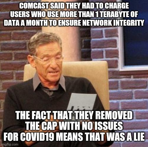 Quarantine Memes - Comcast data cap lie
